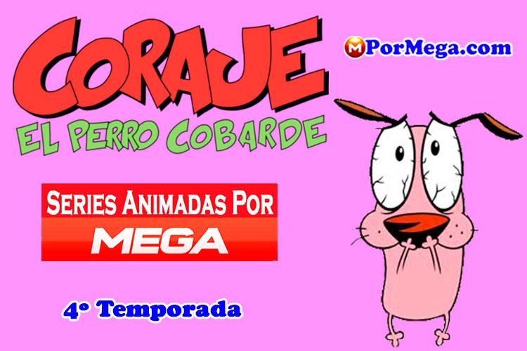 Coraje, El Perro Cobarde 4º Temporada[Mega][OnLine][Latino][2000]